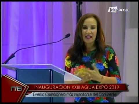 Inauguración XXIII Aqua Expo 2019 Evento Camaronero más importante del continente
