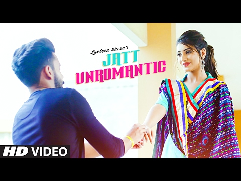 Jatt Unromantiic Songs mp3 download and Lyrics