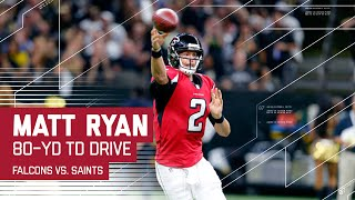 Matt Ryan Leads an 80-Yard TD Drive | Falcons vs. Saints | NFL by NFL