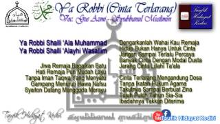 Teks Ya Robbi Sholli (Versi Cinta Terlarang) - Gus Azmi (Syubbanul Muslimin) + MP3 (Terbaru)