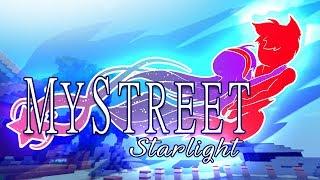 MyStreet Season 5! Welcome to Starlight! ☆ BUY PLUSH HERE...