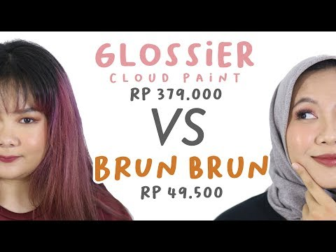 Glossier Cloud Paint vs Brunbrun Lip Cheek Eye | FD Steal or Splurge