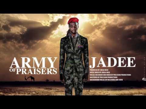 "Jadee - Army Of Praisers ""2016 Soca Praise"""