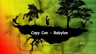 Copy Con - Babylon