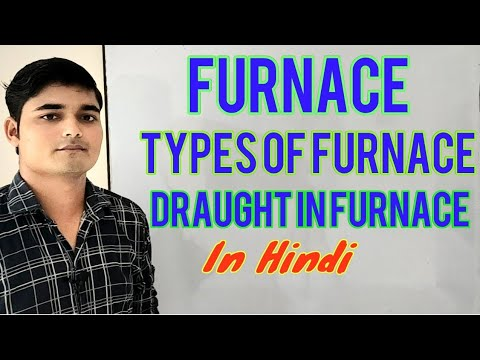 Furnace, Types of furnace, Draught in furnace | Chemical Pedia