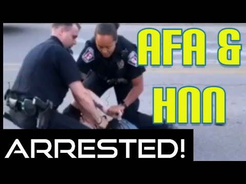 AFA ARRESTED! HNN ARRESTED! KIDNAPPED IN RETALIATION! #FreeAFA #FreeHNN #WeThePeople