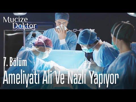 Ameliyatı Ali ve Nazlı yapıyor - Mucize Doktor 7. Bölüm