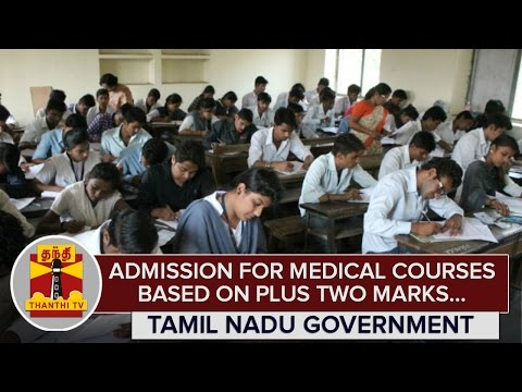 Admission-for-Medical-Courses-based-on-Plus-Two-Marks--Tamil-Nadu-Government-Thanthi-TV
