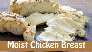 Hi everybody! I want to show you how to bake juicy moist chicken breast that is perfect every time. Enjoy this video! SUBSCRIBE HERE! - http://full.sc/LQTHYV ...