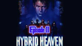 Hybrid Heaven - ep 11 - Speciest Clones!