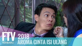 Video FTV Marcell Darwin & Masayu Clara -  Aroma  Cinta Isi Ulang MP3, 3GP, MP4, WEBM, AVI, FLV Februari 2019