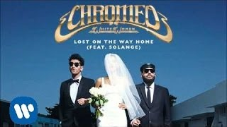 Lost On The Way Home Chromeo
