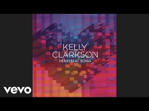 Kelly Clarkson – Heartbeat Song (Audio)