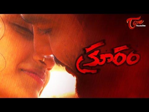 Kruram    Latest Telugu Short Film