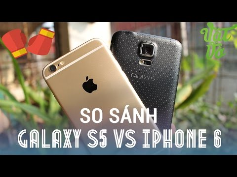 Samsung Galaxy S5 đối đầu iPhone 6