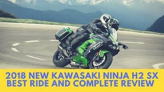 6. 2018 Kawasaki Ninja H2 SX Best Ride and  First Look Review