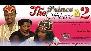 The Prince and the Slave Nigerian Movie [Part 2]