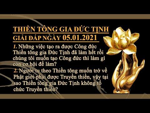 Thiền Tông Gia Đức Tịnh Giải Đáp - Ngày 05.01.2021