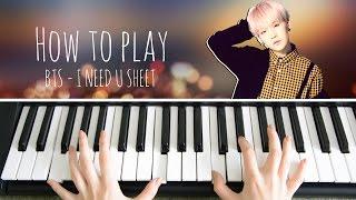 Video BTS SUGA - I NEED U - sheet music | PIANO TUTORIAL MP3, 3GP, MP4, WEBM, AVI, FLV Juli 2018