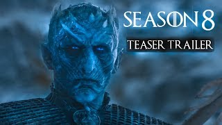 Game of Thrones(2019) - Season 8 - TEASER TRAILER #3 - Kit Harrington, Emilia Clarke (FANMADE)
