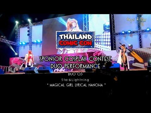 Thailand Comic Con Cosplay Contest – Duo Performance – Team 3 Star&Lightning – Nanoha