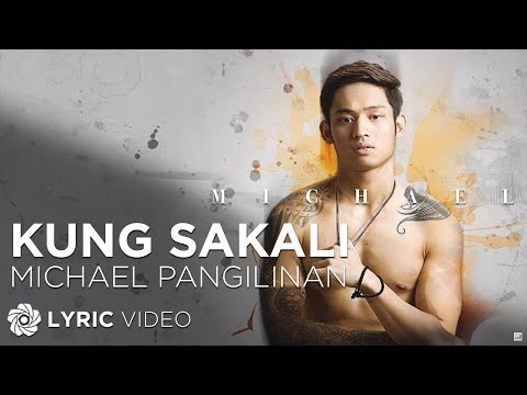 Michael Pangilinan - Kung Sakali (Official Lyric Video)