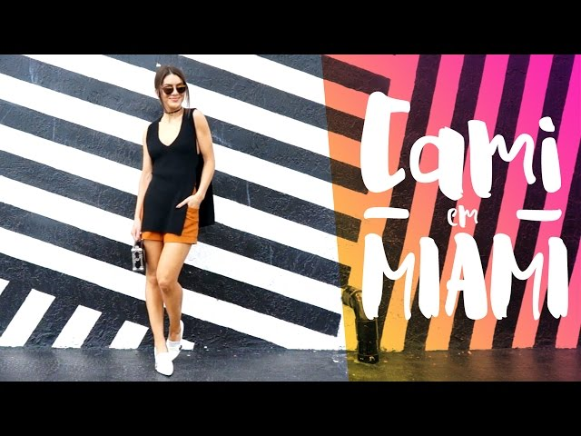#CamiVlog: MIAMI - Super Vaidosa