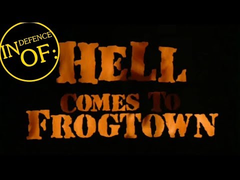IN DEFENCE OF: Hell Comes To Frogtown (1987)