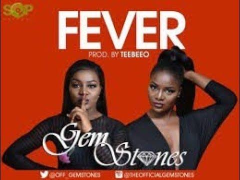 GEMSTONES -  FEVER - OFFICIAL MUSIC VIDEO