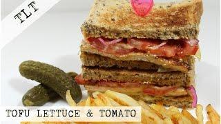 VEGAN 'TLT' TOFU LETTUCE & TOMATO TOASTED SANDWICH