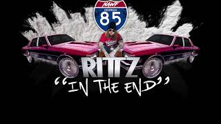 "Rittz - ""In The End"""