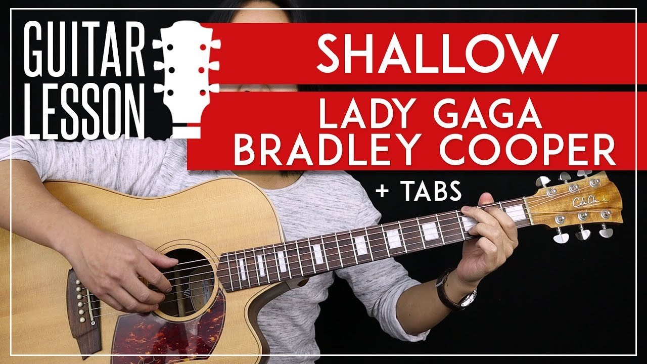 Shallow Guitar Tutorial – Lady Gaga Bradley Cooper Guitar Lesson 🎸|No Capo + Fingerpicking + Cover|