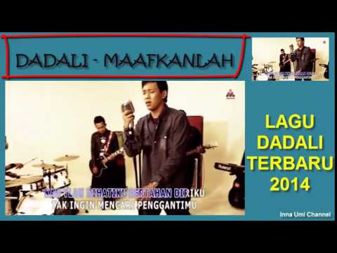 Смотреть онлайн видео DADALI - MAAFKANLAH (LAGU TERBARU DADALI 2014)