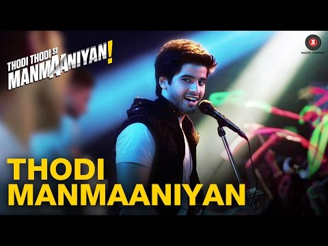 Thodi Manmaaniyan | Thodi Thodi Si Manmaaniyan