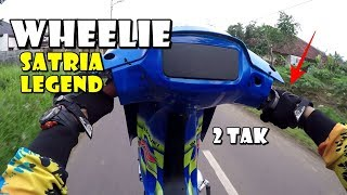 Video TESTRIDE WHEELIE SATRIA LEGEND - 2 TAK TARIKANNYA JENGAT MP3, 3GP, MP4, WEBM, AVI, FLV Januari 2019