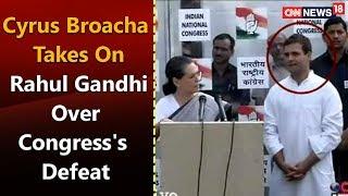 Cyrus Broacha Takes on Rahul Gandhi over Congress's Defeat   CNN-News18