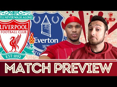 Liverpool vs Everton Match Preview!! | Preferred Starting XI & Score Predictions