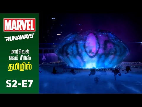 Marvel Runaways Tamil dubbed web series s2 e7