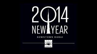 Burj Khalifa Downtown Dubai New Year's Celebrations 2014 #BeThere [Camera 3]