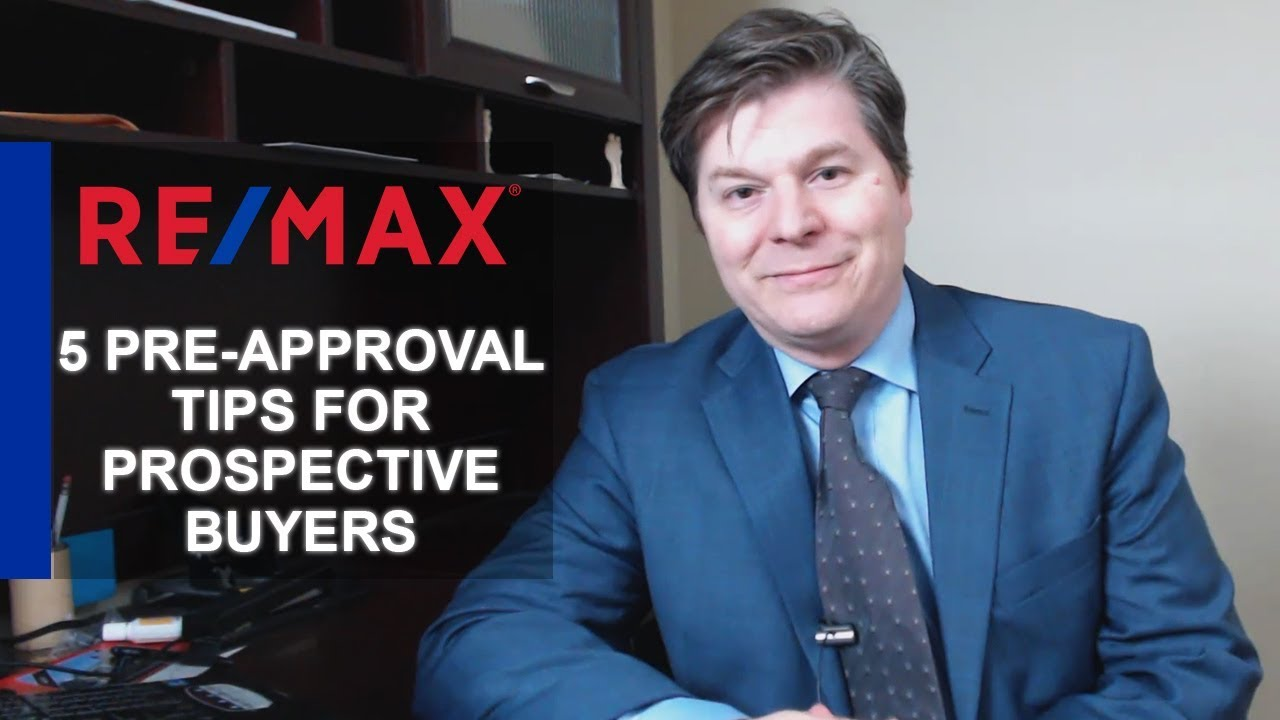 5 Pre-Approval Tips for Prospective Buyers