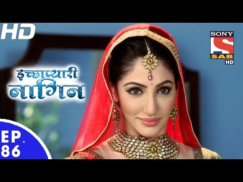 Icchapyaari Naagin - इच्छाप्यारी नागिन - Episode 86 - 24th January, 2017