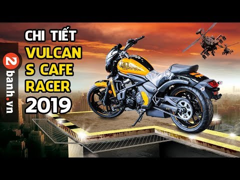 Đánh giá Vulcan S Cafe Racer 2019 tại đại lý| 2banh.vn - Thời lượng: 18 phút.