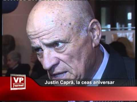 Justin Capră, la ceas aniversar