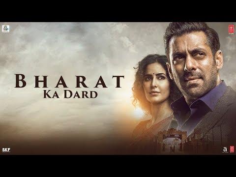 Bharat Ka Dard   Bharat   Salman Khan   Katrina Kaif   Movie Releasing On 5 June 2019