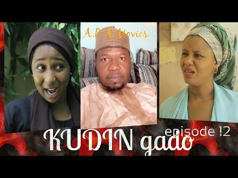 Kudin Gado Episode 12 Hausa Film Series 2020
