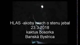 Video HLAS - akoby hrach o stenu jebal