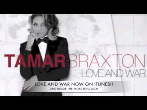 Tamar Braxton (Musical Artist) - To buy Love And War here is the link. https://itunes.apple.com/us/album/love-and-war-single/id584442958 http://www.FunkyDineva.com.