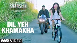Nonton Dil Yeh Khamakha Video Song   Saansein   Rajneesh Duggal  Sonarika Bhadoria Film Subtitle Indonesia Streaming Movie Download