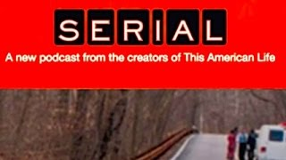 Serial Podcast: Why Is Everyone Hooked?