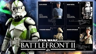 Star Wars Battlefront 2 - First Look at Classes In-Depth! Weapons, Abilities and Gameplay Styles!